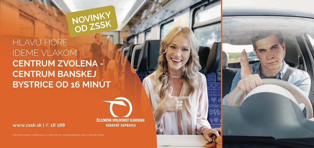 Fel a fejjel! Vonattal megyünk, Zólyom és Besztercebánya központja 16 perc vonattal - így szól az egyik kampányplakát szövege<br>(forrás: ZSSK)